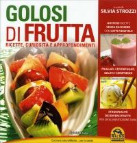 Golosi di Frutta Silvia Strozzi