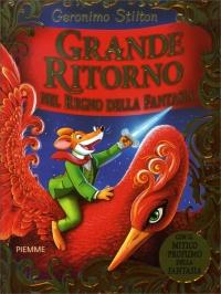 Grande Ritorno nel Regno della Fantasia Geronimo Stilton