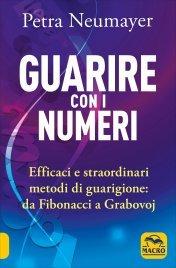 Guarire con i Numeri - Petra Neumayer