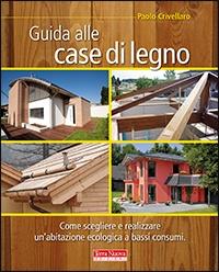 Scarica libro guida alle case di legno gratuiti pdf for Case estremamente economiche