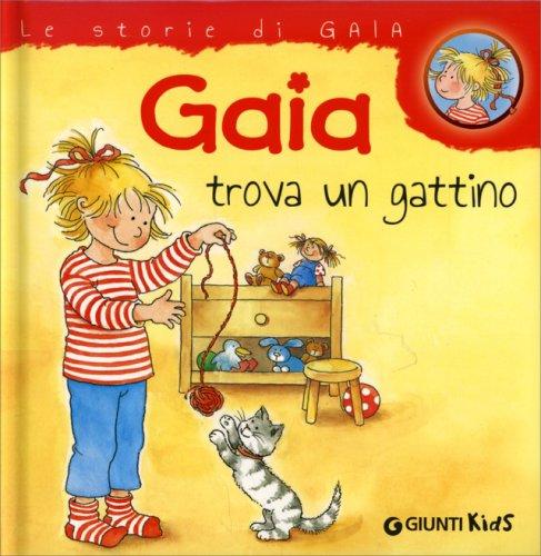 Gaia trova un gattino libro di liane schneider for Trova un costruttore locale