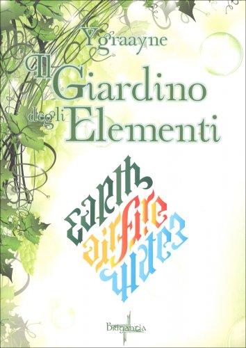 Il giardino degli elementi libro di chiara ygraayne - Il giardino degli esperidi ...