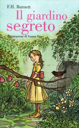 Il giardino segreto edizione illustrata libro di for Il giardino dei libri