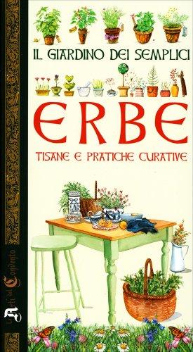Erbe tisane e pratiche curative tedeschi raiser libro for Il giardino dei libri