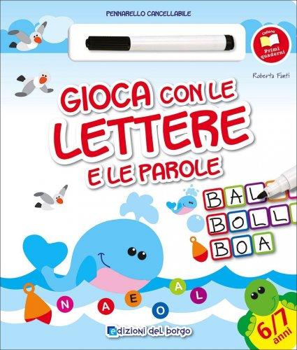 Gioca con le lettere e le parole roberta fanti libro for Parole con la ge