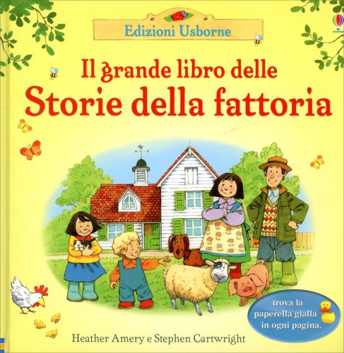 Il grande libro delle storie della fattoria libro di for Piani di riproduzione della fattoria
