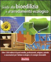 Guida alla bioedilizia e all 39 arredamento ecologico for Arredamento ecologico