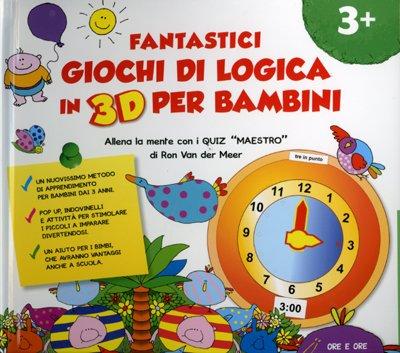 Fantastici giochi di logica in 3d per bambini ron van for Giochi per bambini di un anno