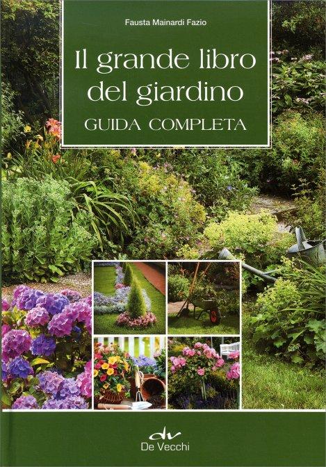 il grande libro del giardino libro di fausta mainardi fazio