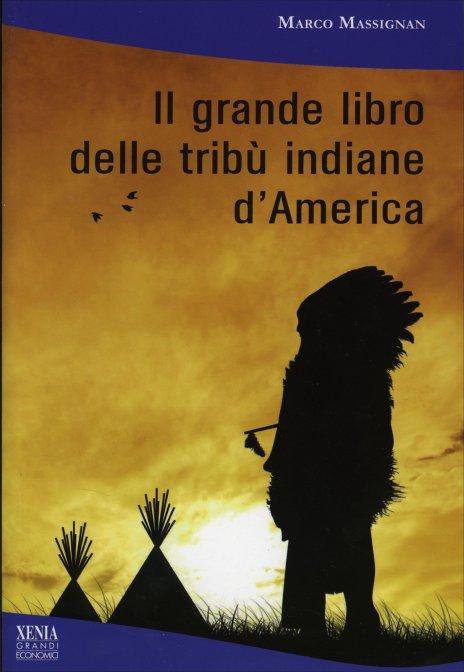 Il grande libro delle trib indiane d 39 america libro - Il giardino delle parole libro ...