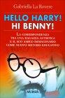 Hello Harry! Hi Benny Gabriella la Rovere