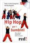Hip Hop per i Bambini - DVD Paolo Evangelista Giulio Evangelista Daniela Magnetti