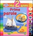 Ho 2 Anni - Prime Parole