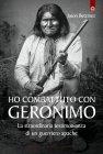 Ho Combattuto con Geronimo (eBook) Jason Betzinez