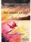 Ho Messo le Ali (eBook) Maria Giovanna Farina