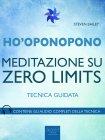 Ho'Oponopono - Meditazione su Zero Limits eBook