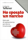 Ho Sposato un Narciso Umberta Telfener
