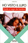Ho Visto il Lupo - Guida ai Sogni dei Bambini Georg Fink