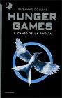 Hunger Games - Vol.3: Il Canto della Rivolta Suzanne Collins