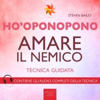 Ho'Oponopono - Amare il nemico AudioLibro Mp3