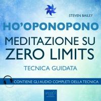Ho'Oponopono - Meditazione su Zero Limits AudioLibro Mp3