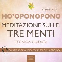 Ho'Oponopono - Meditazione sulle Tre Menti - AudioLibro Mp3