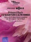 I 12 Guaritori e Altri Rimedi (eBook + Audiolibro) Edward Bach