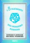 I 5 Elementi del Pensiero Positivo (eBook) Edward Burger, Michael Starbird
