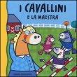 I Cavallini e la Maestra Raffaella Bolaffio