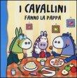 I Cavallini Fanno la Pappa Raffaella Bolaffio