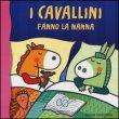 I Cavallini Vanno a Nanna Raffaella Bolaffio
