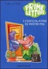 I Cioccolatini di Mister Pig Fabrizio Silei