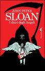 I Diari degli Angeli John Peter Sloan