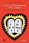 I Dieci Comandamenti della Coppia (eBook) Jeffrey K. Zeig, Tami Kulbatski
