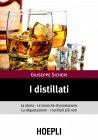 I Distillati (eBook) Giuseppe Sicheri