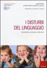 I Disturbi del Linguaggio Luigi Marotta, Maria Cristina Caselli