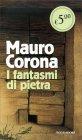 I Fantasmi di Pietra Mauro Corona