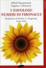 I (Favolosi) Numeri Di Fibonacci - Alfred S. Posamentier, Ingmar Lehmann