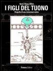 I Figli del Tuono (eBook) Dario F. Atena