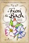 I Fiori di Bach - Cure & Rimedi Roberto Pagnanelli Nicoletta Pagnanelli