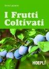 I Frutti Coltivati (eBook) Ennio Lazzarini