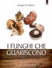 I Funghi che Guariscono (eBook) Georges M. Halpern