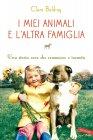 I Miei Animali e l'Altra Famiglia - eBook Clare Balding