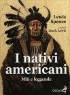 I Nativi Americani Lewis Spence