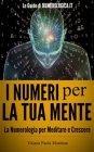 I Numeri per la Tua Mente - eBook Vitiana Paola Montana