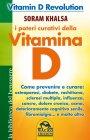 I Poteri Curativi della Vitamina D eBook Soram Khalsa