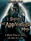 I Segreti dell'Apprendista Mago (eBook) Alessandro Pancia