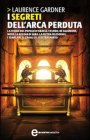 I Segreti dell'Arca Perduta (eBook)