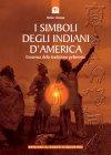 I Simboli degli Indiani d'America (eBook) Heike Owusu