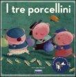 I Tre Porcellini Paola Parazzoli